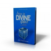 Living in Divine Space